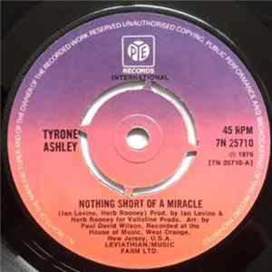Tyrone Ashley - Nothing Short Of A Miracle Album