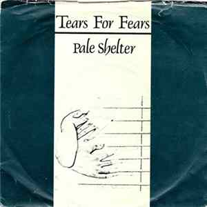 Tears For Fears - Pale Shelter Album