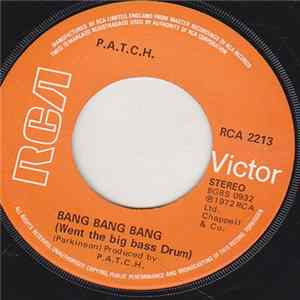 P.A.T.C.H. - Bang Bang Bang / Where Are You Now? Album