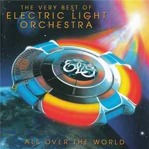 Electric Light Orchestra - All Over The World - The Very Best Of Electric Light Orchestra Album
