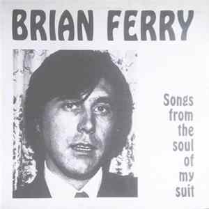 Brian Ferry - Songs From The Soul Of My Suit Album
