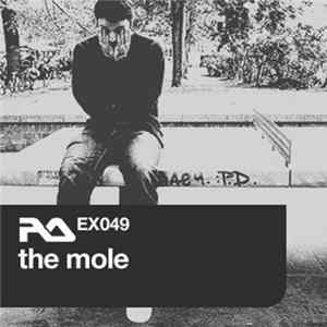 The Mole - RA.EX049 The Mole Album