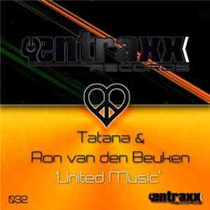 Tatana & Ron Van Den Beuken - United Music Album