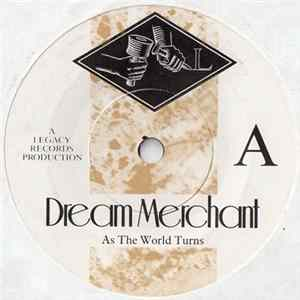 Dream Merchant - As The World Turns Album
