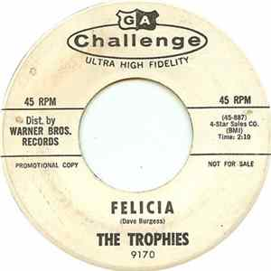 The Trophies - Felicia Album