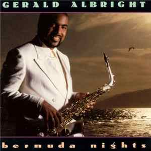 Gerald Albright - Bermuda Nights Album