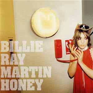 Billie Ray Martin - Honey (Including Original Demos And Unreleased Songs) Album