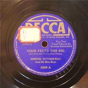 Erskine Butterfield And His Blue Boys - Your Feet's Too Big / What's Cookin'? Album