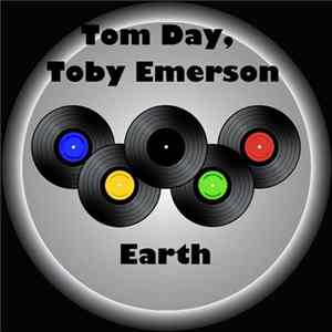 Tom Day, Toby Emerson - Earth Album
