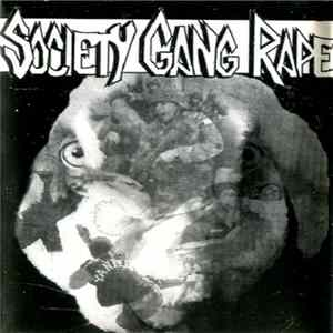 Society Gang Rape - More Dead Than Alive / No Fate Album