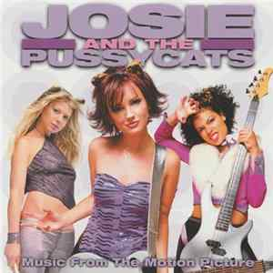 Josie And The Pussycats - Josie And The Pussycats - Music From The Motion Picture Album
