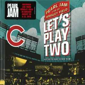 Pearl Jam - Let's Play Two (Music From The Danny Clinch Film) Album