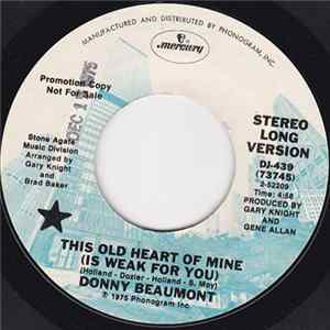Donny Beaumont - This Old Heart Of Mine (Is Weak For You) Album