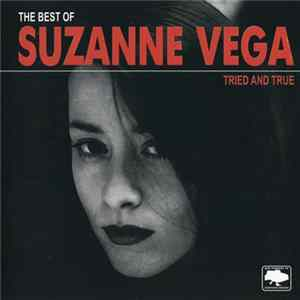 Suzanne Vega - The Best Of Suzanne Vega: Tried And True Album