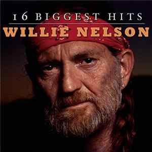 Willie Nelson - 16 Biggest Hits Album