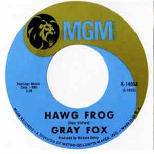 Gray Fox - Hawg Frog / River Song Album