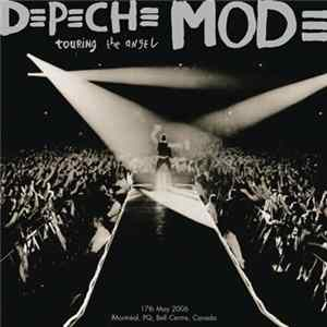 Depeche Mode - Touring The Angel - 17th May 2006 - Montréal, PQ, Bell Centre, Canada Album