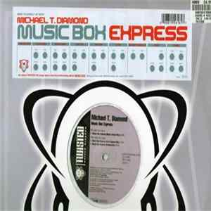 Michael T. Diamond - Music Box Express Album