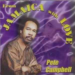 Pete Campbell - From Jamaica With Love Album