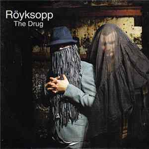Röyksopp - The Drug Album
