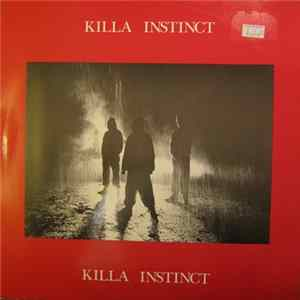 Killa Instinct - Den Of Thieves / Un-United Kingdom Album