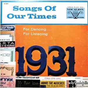 Ray Benson And His Orchestra - Songs Of Our Times - Song Hits Of 1931 Album