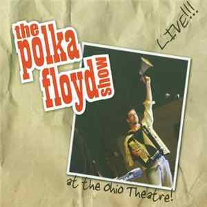 The Polka Floyd Show - Live At The Ohio Theater Album
