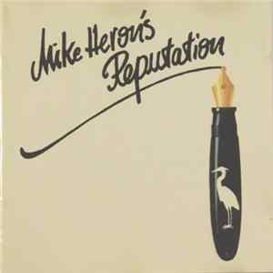 Mike Heron's Reputation - Mike Heron's Reputation Album