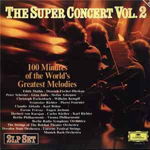 Various - The Super Concert Vol.2 (100 Minutes Of The World's Greatest Melodies)mde Klassieke Melodieën) Album