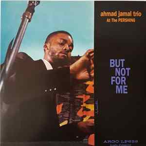 Ahmad Jamal Trio - Ahmad Jamal At The Pershing Album