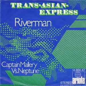 Trans-Asian-Express - Riverman Album