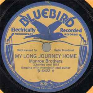 Monroe Brothers - My Long Journey Home / Nine Pound Hammer Is Too Heavy Album
