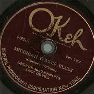 George McClennon's Jazz Devils - Michigan Water Blues / New Orleans Wiggle Album