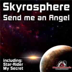 Skyrosphere - Send Me An Angel Album