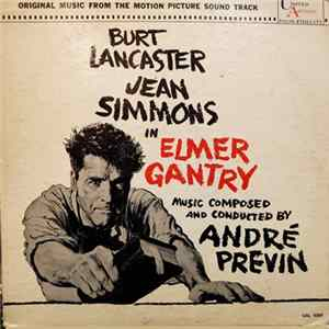 André Previn - Elmer Gantry - Original Music From The Motion Picture Sound Track Album