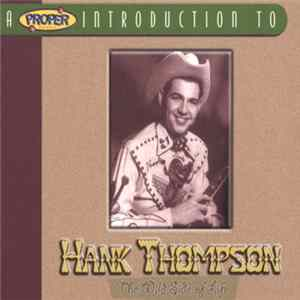 Hank Thompson - A Proper Introduction To Hank Thompson: The Wild Side Of Life Album