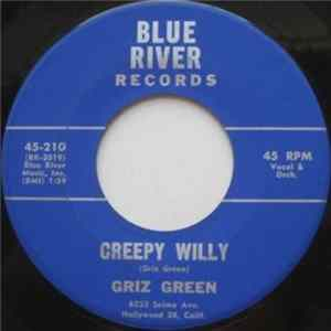 Griz Green - Creepy Willy / Jam At The Mortuary Album