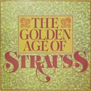 Various - The Golden Age Of Strauss Album