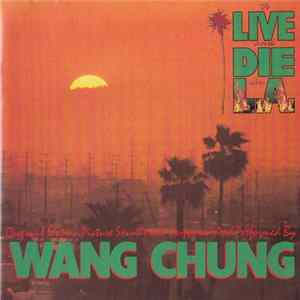 Wang Chung - To Live And Die In L.A. Album